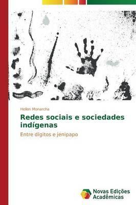 Redes Sociais E Sociedades Indigenas