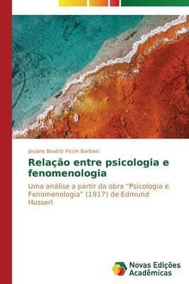 Relacao Entre Psicologia E Fenomenologia