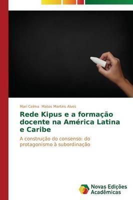 Rede Kipus E a Formacao Docente Na America Latina E Caribe