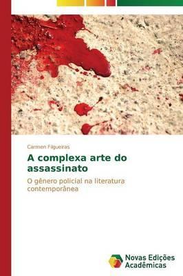 A Complexa Arte Do Assassinato