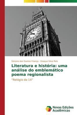 Literatura E Historia: Uma Analise Do Emblematico Poema Regionalista