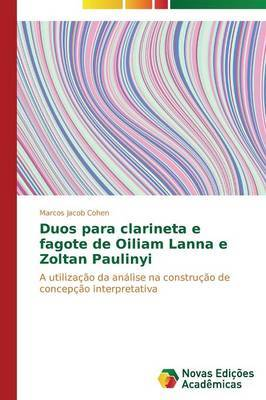 Duos Para Clarineta E Fagote de Oiliam Lanna E Zoltan Paulinyi