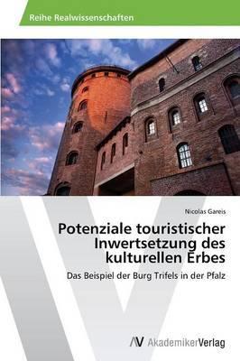 Potenziale Touristischer Inwertsetzung Des Kulturellen Erbes
