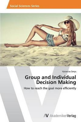 Group and Individual Decision Making