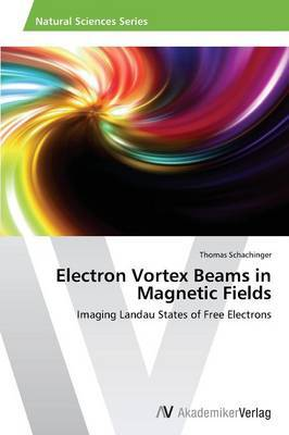 Electron Vortex Beams in Magnetic Fields