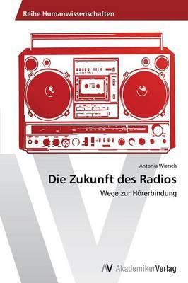 Die Zukunft Des Radios