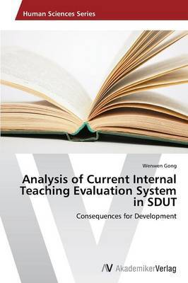 Analysis of Current Internal Teaching Evaluation System in Sdut