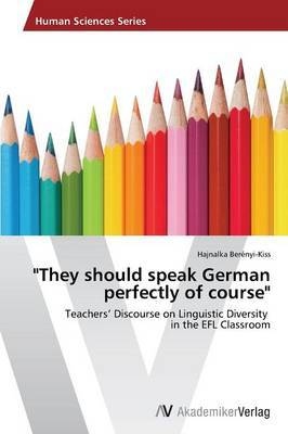 They Should Speak German Perfectly of Course