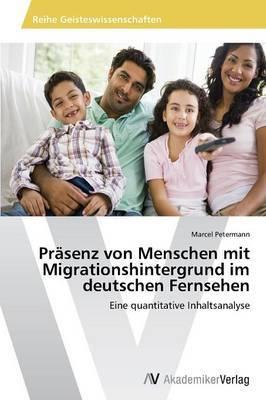 Prasenz Von Menschen Mit Migrationshintergrund Im Deutschen Fernsehen