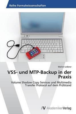 Vss- Und Mtp-Backup in Der Praxis
