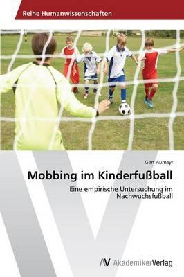 Mobbing Im Kinderfussball