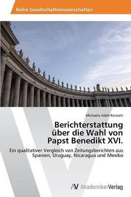 Berichterstattung Uber Die Wahl Von Papst Benedikt XVI