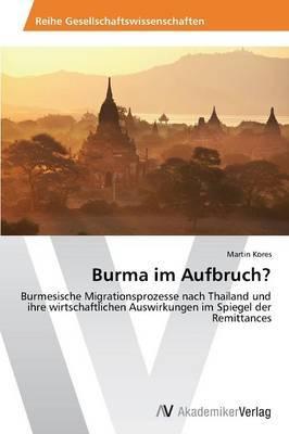 Burma Im Aufbruch?