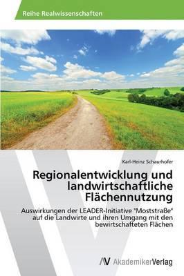 Regionalentwicklung Und Landwirtschaftliche Flachennutzung
