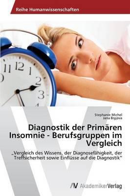 Diagnostik Der Primaren Insomnie - Berufsgruppen Im Vergleich