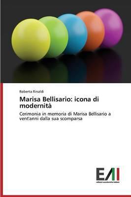 Marisa Bellisario: Icona Di Modernita