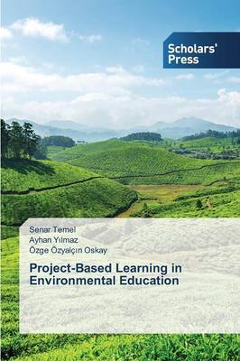 Project-Based Learning in Environmental Education