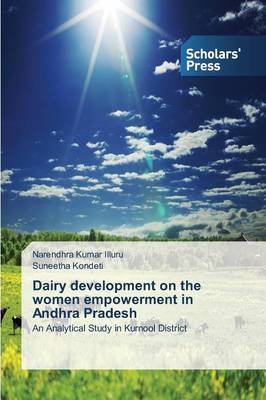 Dairy Development on the Women Empowerment in Andhra Pradesh