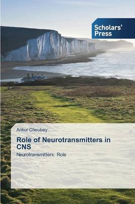 Role of Neurotransmitters in CNS
