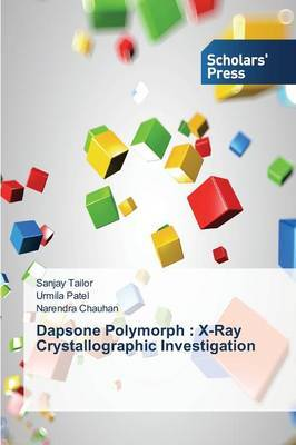 Dapsone Polymorph: X-Ray Crystallographic Investigation