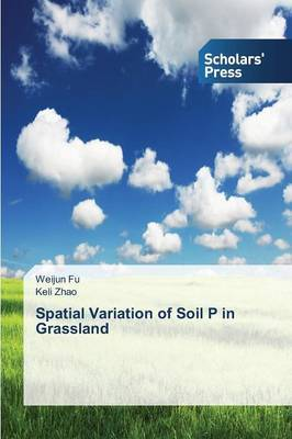 Spatial Variation of Soil P in Grassland