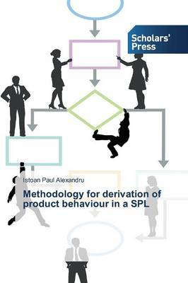 Methodology for Derivation of Product Behaviour in a Spl