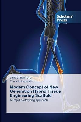 Modern Concept of New Generation Hybrid Tissue Engineering Scaffold