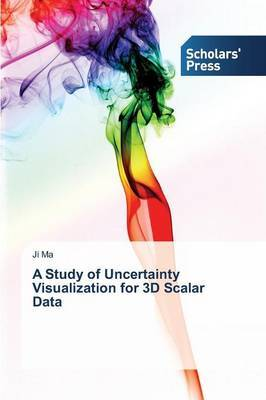 A Study of Uncertainty Visualization for 3D Scalar Data