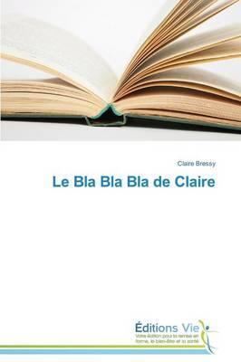 Le Bla Bla Bla de Claire