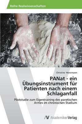 Panat - Ein Ubungsinstrument Fur Patienten Nach Einem Schlaganfall