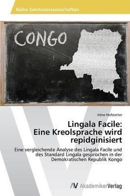 Lingala Facile: Eine Kreolsprache Wird Repidginisiert