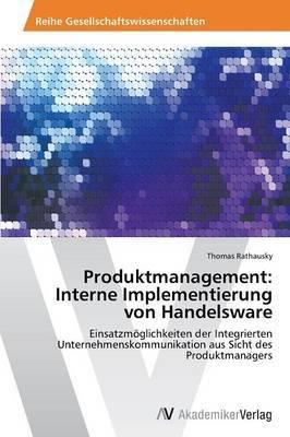 Produktmanagement: Interne Implementierung Von Handelsware