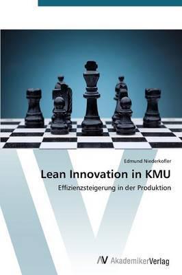 Lean Innovation in Kmu