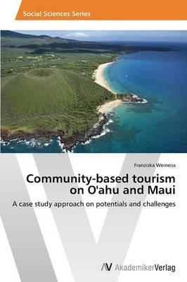Community-Based Tourism on O'Ahu and Maui