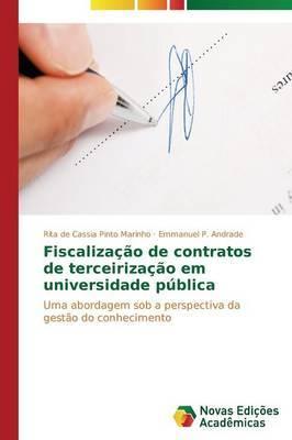 Fiscalizacao de Contratos de Terceirizacao Em Universidade Publica