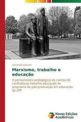 Marxismo, Trabalho E Educacao