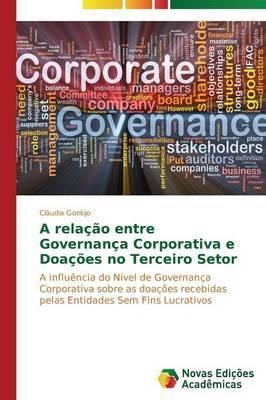 A Relacao Entre Governanca Corporativa E Doacoes No Terceiro Setor