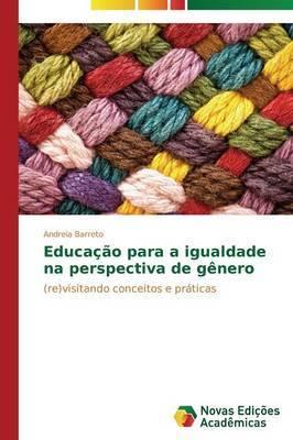 Educacao Para a Igualdade Na Perspectiva de Genero