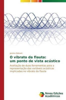 O Vibrato Da Flauta: Um Ponto de Vista Acustico