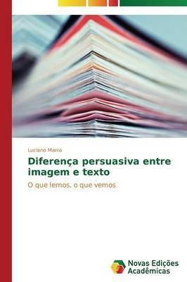 Diferenca Persuasiva Entre Imagem E Texto
