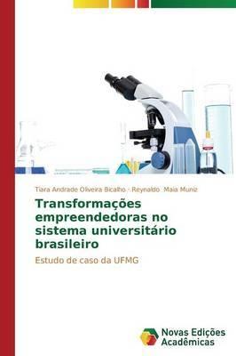 Transformacoes Empreendedoras No Sistema Universitario Brasileiro