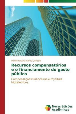 Recursos Compensatorios E O Financiamento Do Gasto Publico