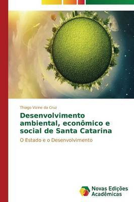 Desenvolvimento Ambiental, Economico E Social de Santa Catarina