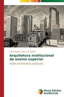 Arquitetura Institucional de Ensino Superior