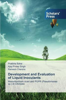 Development and Evaluation of Liquid Inoculants