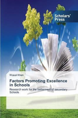 Factors Promoting Excellence in Schools