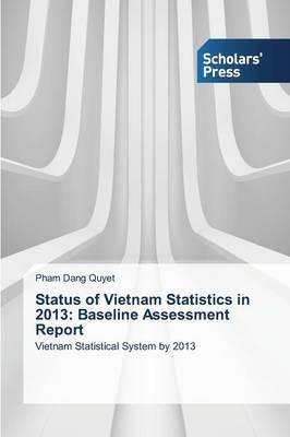 Status of Vietnam Statistics in 2013: Baseline Assessment Report