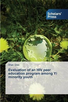 Evaluation of an HIV Peer Education Program Among Yi Minority Youth