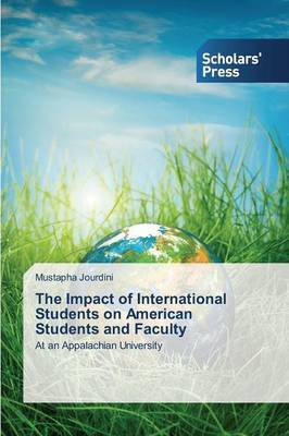 The Impact of International Students on American Students and Faculty