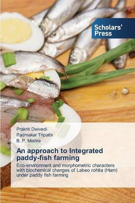 An Approach to Integrated Paddy-Fish Farming